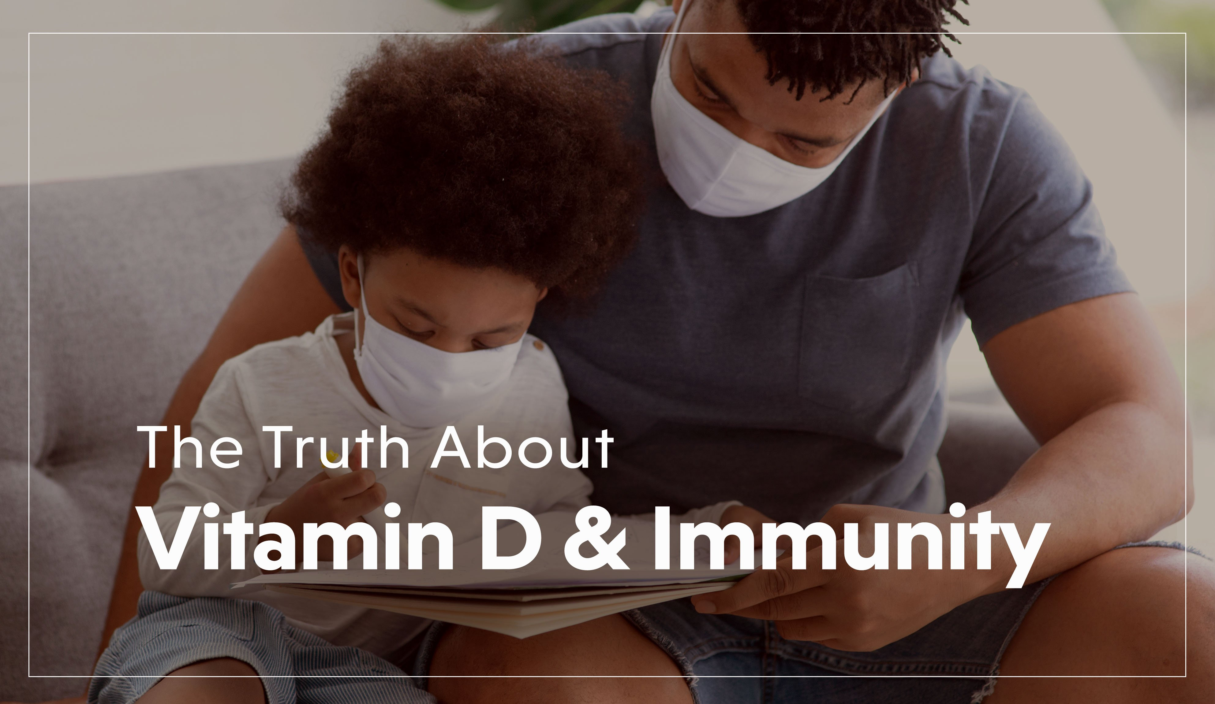 The Truth About Vitamin D and Immunity